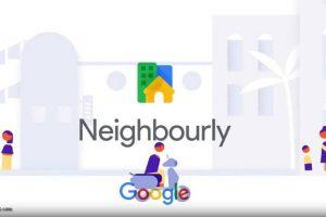 Google Neighbourly App