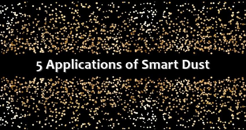 Smart Dust Applications