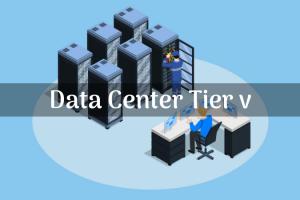 Data Center Tier 5 Explained