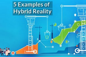 5 Examples of Hybrid Reality