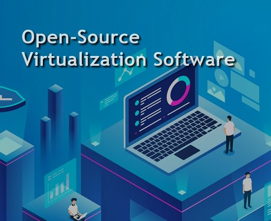 Top 5 Open Source Virtualization Software