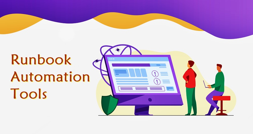 6 Best Runbook Automation Tools