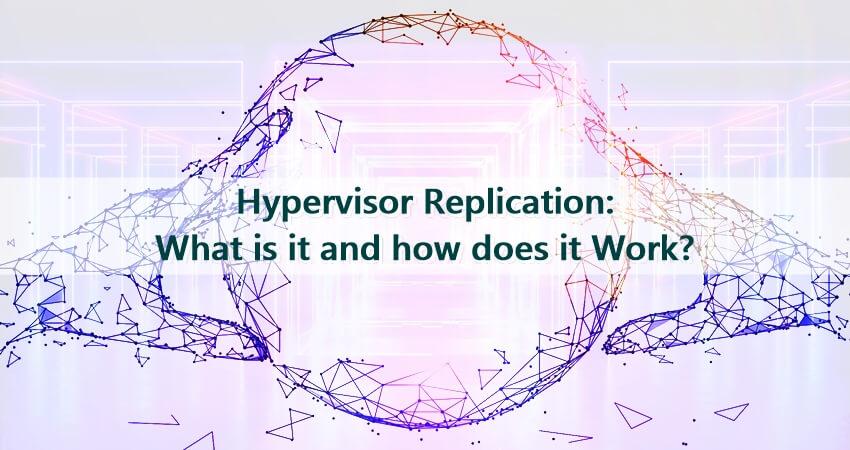 Hypervisor Replication