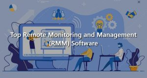 11 Remote Monitoring and Management Software
