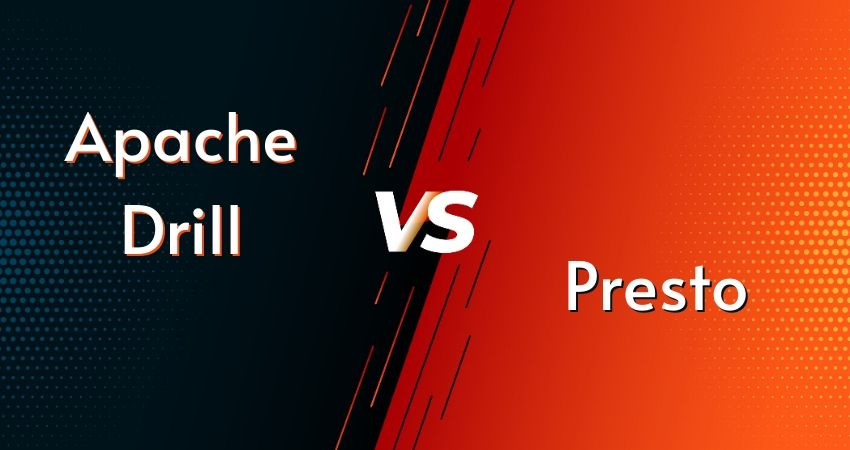 Apache Drill vs. Presto: What's the Difference Between Them?