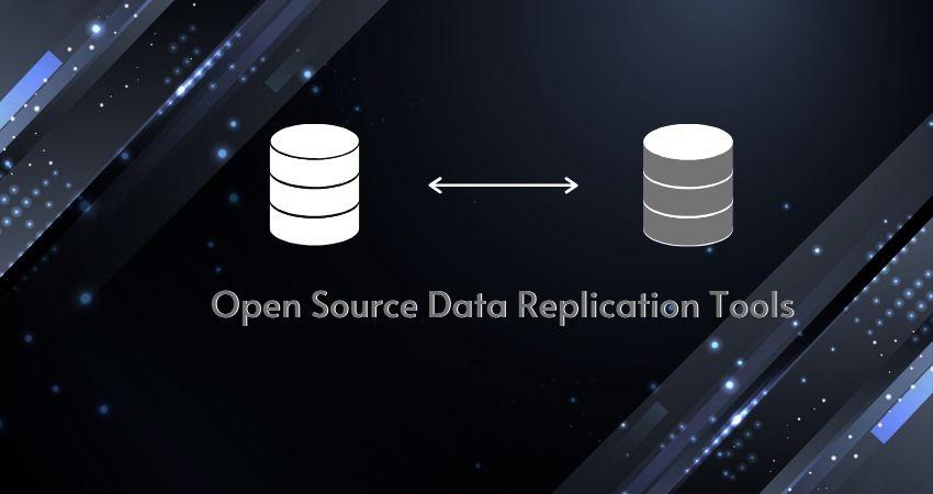 OpenSourceDataReplicationTools