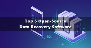 Top 5 Open-Source Data Recovery Software