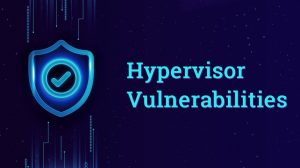 An Overview of Hypervisor Vulnerabilities