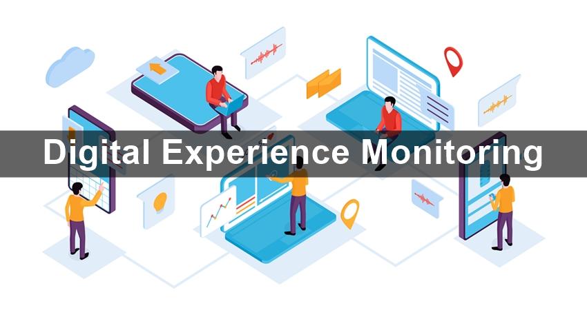Complete Understanding of Digital Experience Monitoring