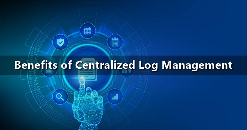 Benefits of Centralized Log Management