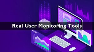 Real User Monitoring Tools