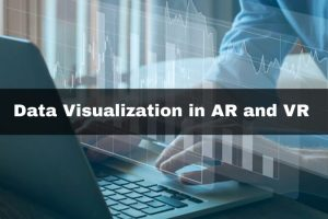 Data Visualization in AR and VR