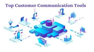 Top Customer Communication Tools