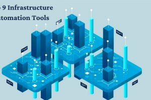 Top 9 Infrastructure Automation Tools