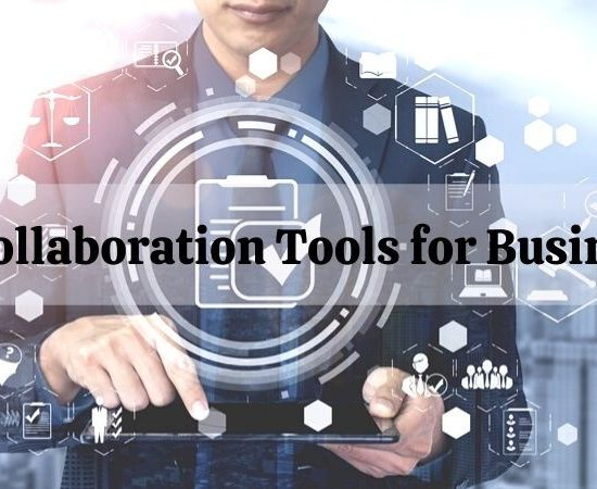 Top Collaboration Tools for Businesses