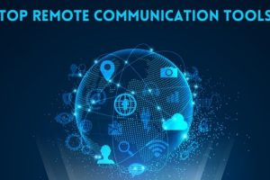 Top Remote Communication Tools