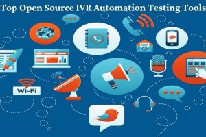 Top Open Source IVR Automation Testing Tools