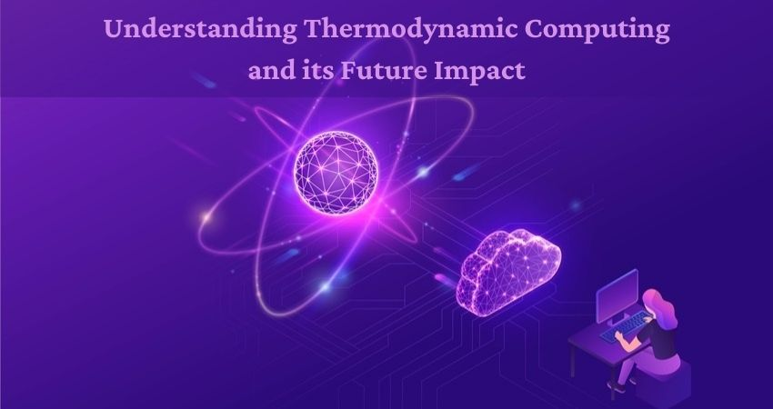 Understanding Thermodynamic Computing and its Future Impact